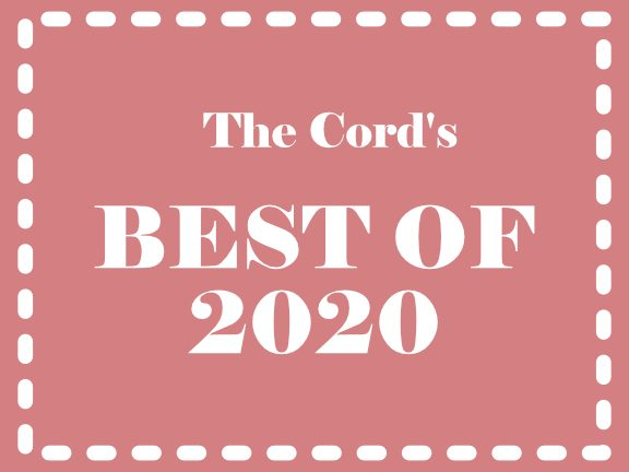 The Cord's Best of 2020